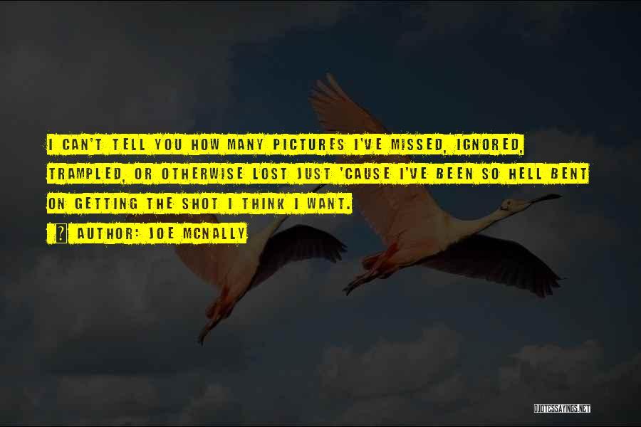 Hell Bent Quotes By Joe McNally