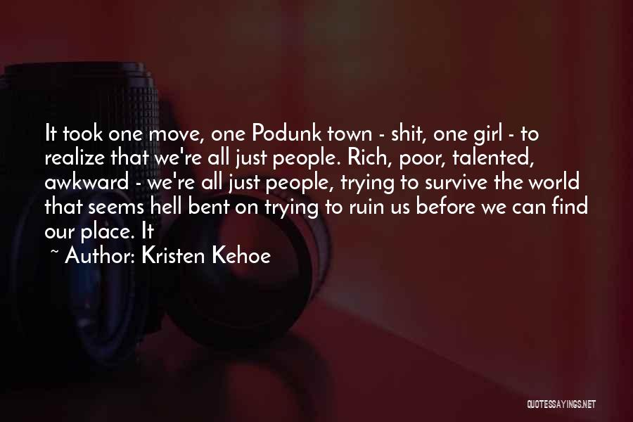 Hell Bent Quotes By Kristen Kehoe