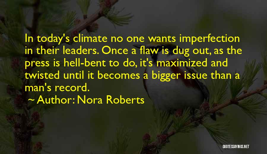 Hell Bent Quotes By Nora Roberts