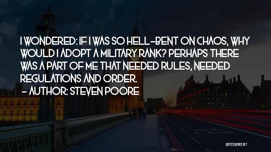 Hell Bent Quotes By Steven Poore