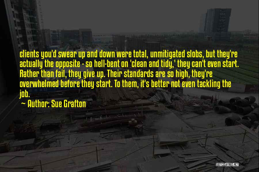 Hell Bent Quotes By Sue Grafton
