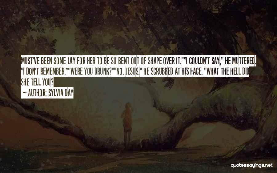 Hell Bent Quotes By Sylvia Day