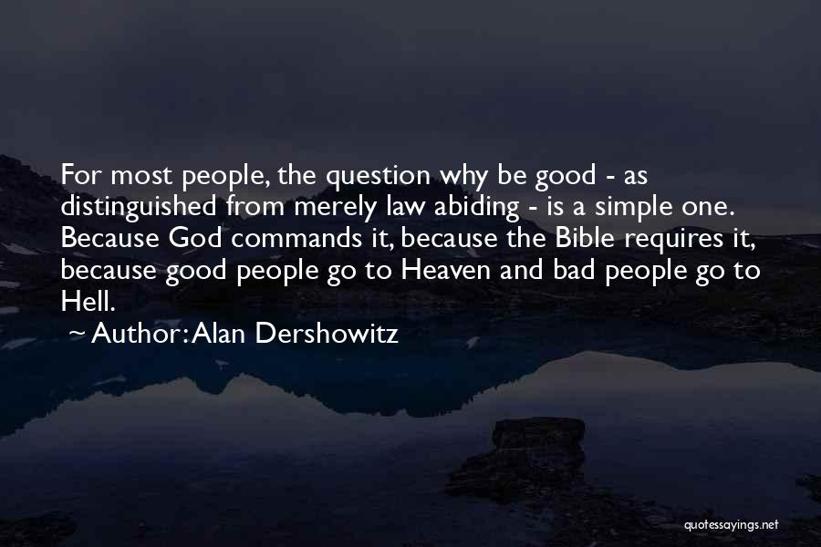 Hell Bible Quotes By Alan Dershowitz