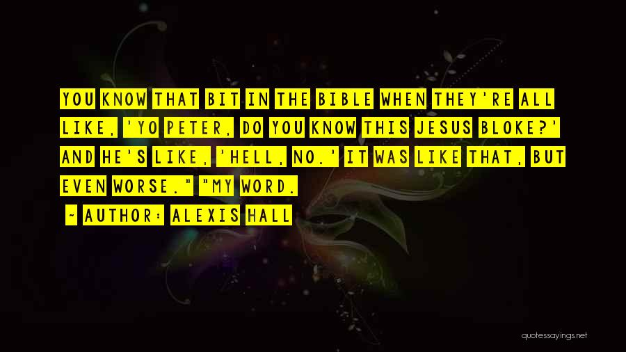 Hell Bible Quotes By Alexis Hall