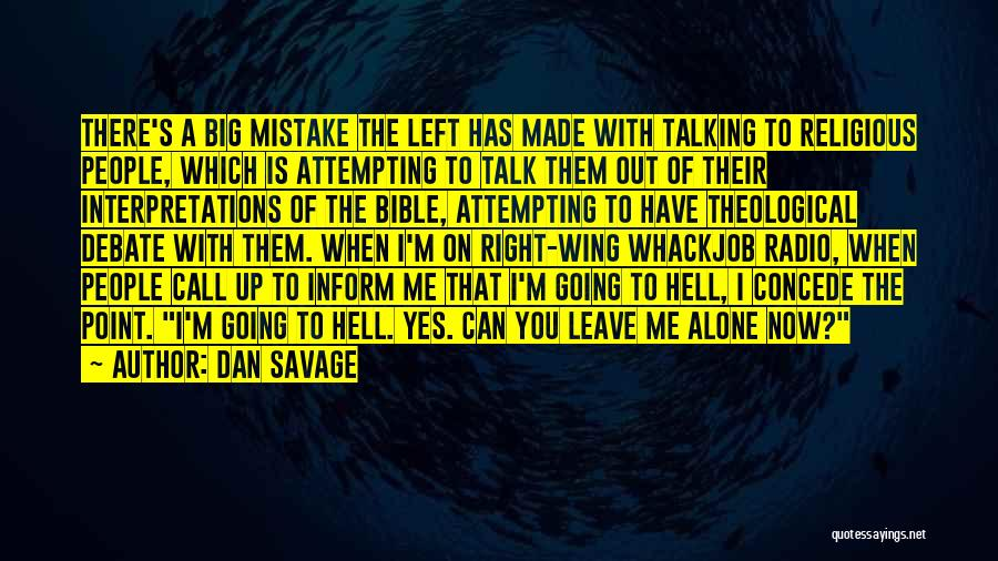 Hell Bible Quotes By Dan Savage