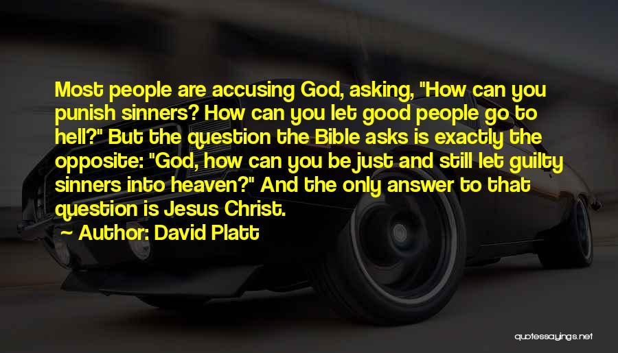 Hell Bible Quotes By David Platt