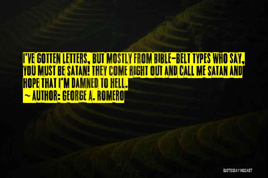 Hell Bible Quotes By George A. Romero