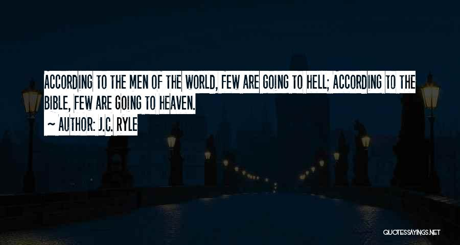 Hell Bible Quotes By J.C. Ryle