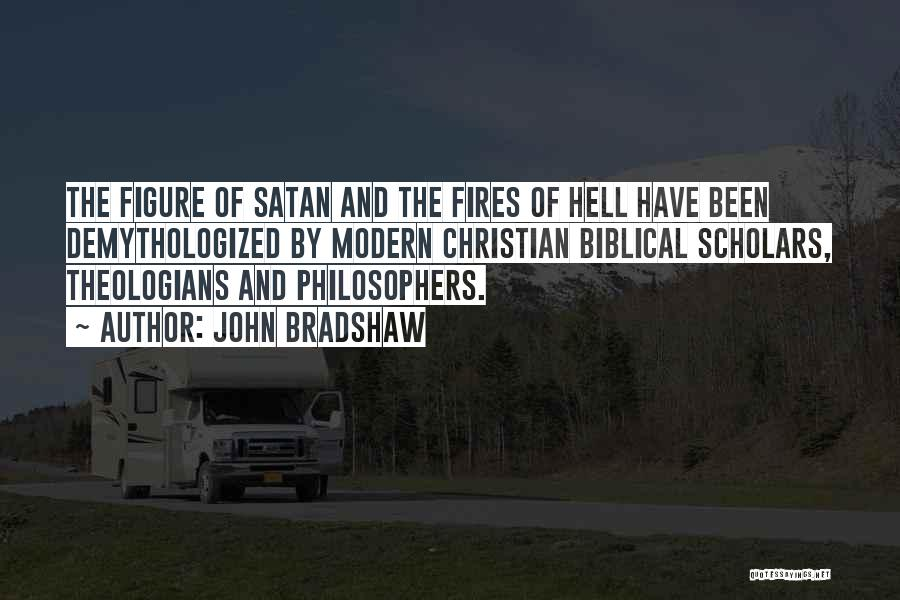 Hell Bible Quotes By John Bradshaw