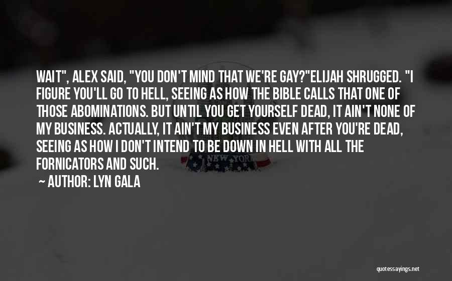 Hell Bible Quotes By Lyn Gala