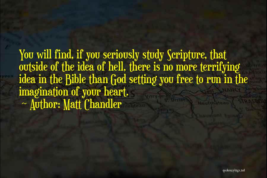 Hell Bible Quotes By Matt Chandler