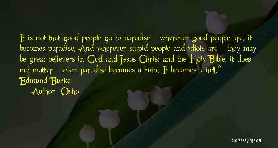 Hell Bible Quotes By Osho