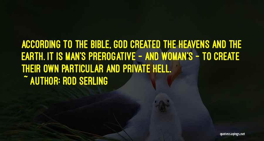 Hell Bible Quotes By Rod Serling