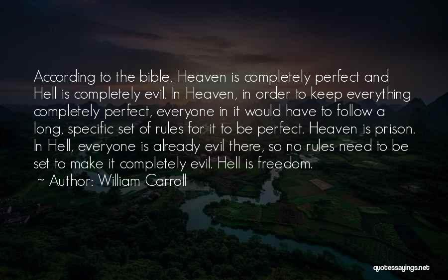 Hell Bible Quotes By William Carroll