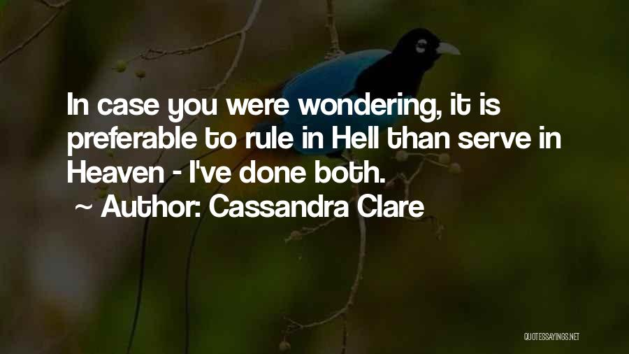 Hell Is Quotes By Cassandra Clare