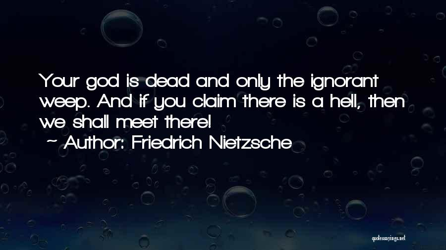 Hell Is Quotes By Friedrich Nietzsche