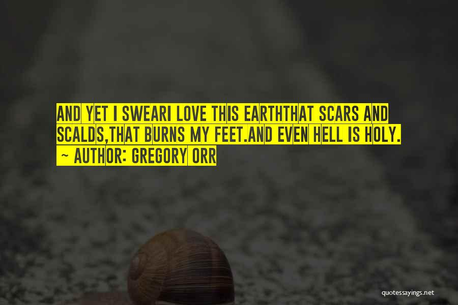 Hell Is Quotes By Gregory Orr