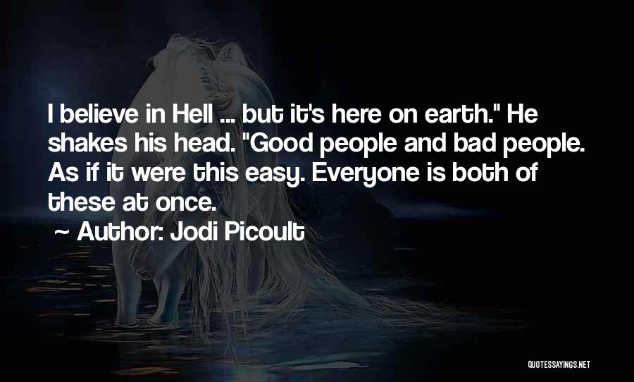 Hell Is Quotes By Jodi Picoult