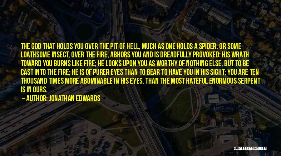 Hell Is Quotes By Jonathan Edwards