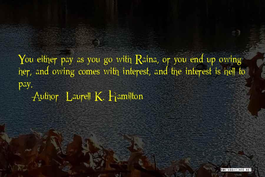 Hell Is Quotes By Laurell K. Hamilton