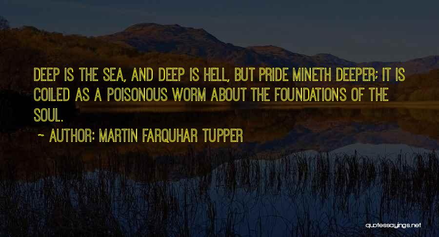 Hell Is Quotes By Martin Farquhar Tupper