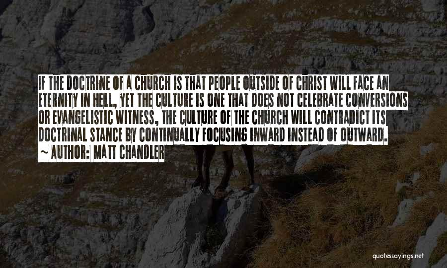 Hell Is Quotes By Matt Chandler