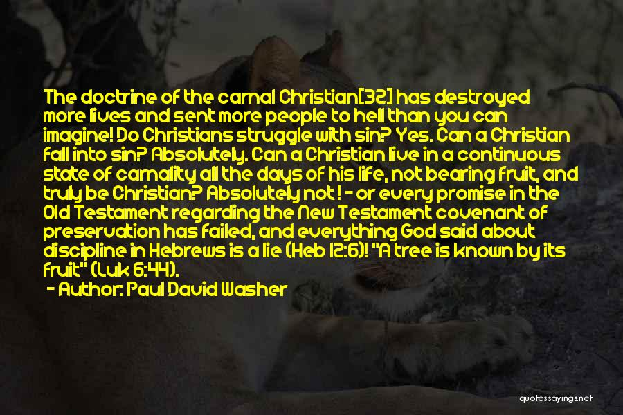 Hell Is Quotes By Paul David Washer