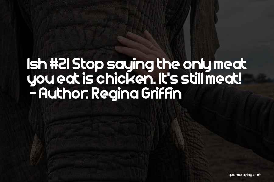 Hell Is Quotes By Regina Griffin
