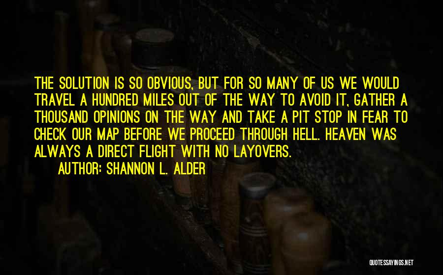 Hell Is Quotes By Shannon L. Alder