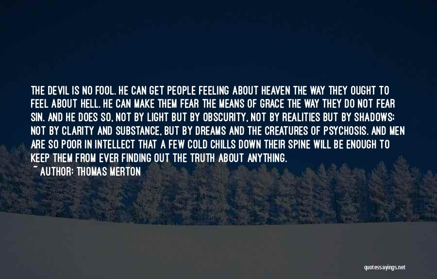 Hell Is Quotes By Thomas Merton