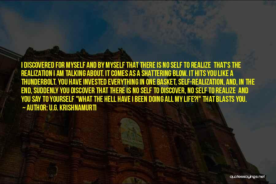 Hell Is Quotes By U.G. Krishnamurti