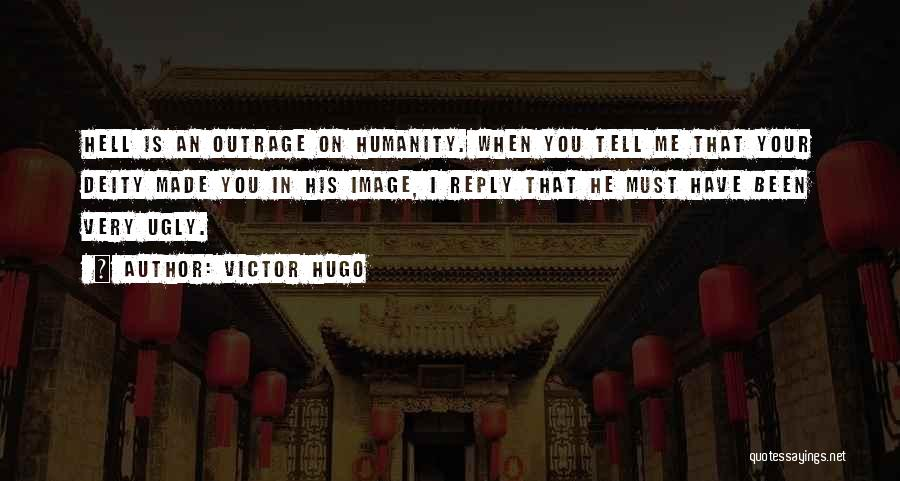 Hell Is Quotes By Victor Hugo