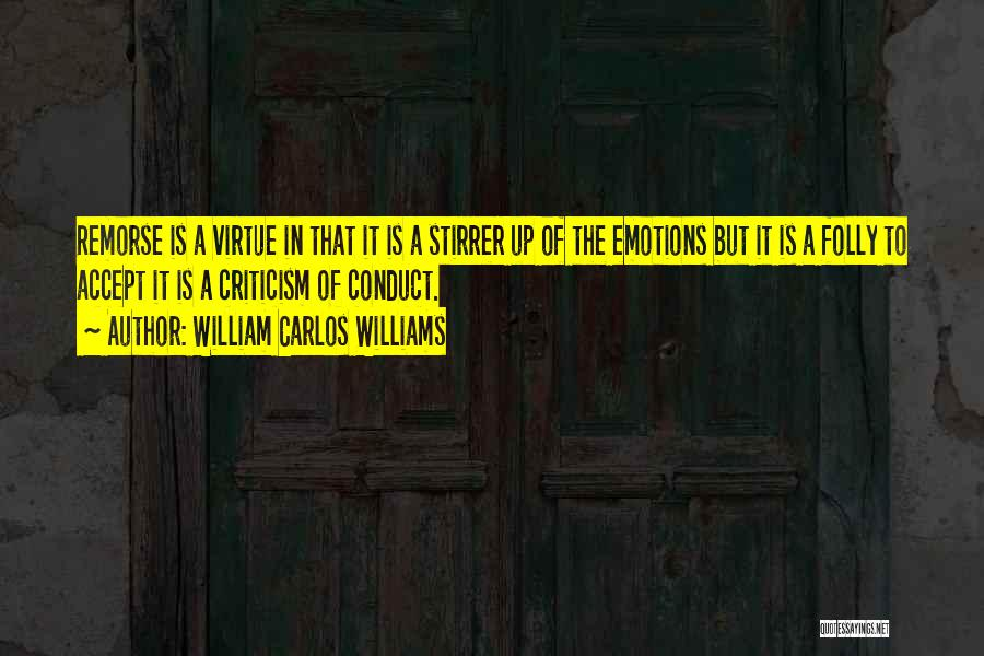 Hell Is Quotes By William Carlos Williams