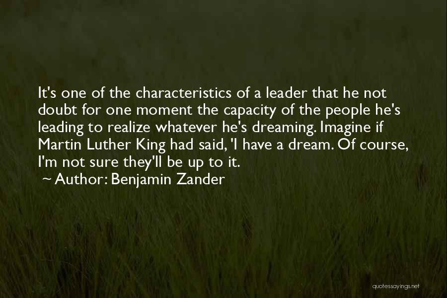 He'll Realize Quotes By Benjamin Zander