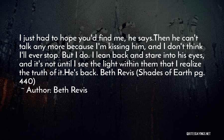 He'll Realize Quotes By Beth Revis