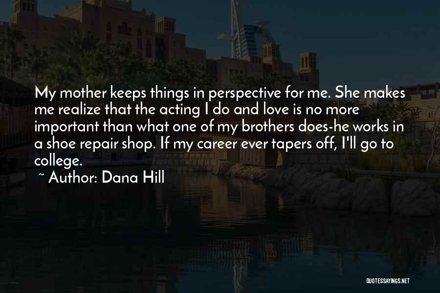 He'll Realize Quotes By Dana Hill