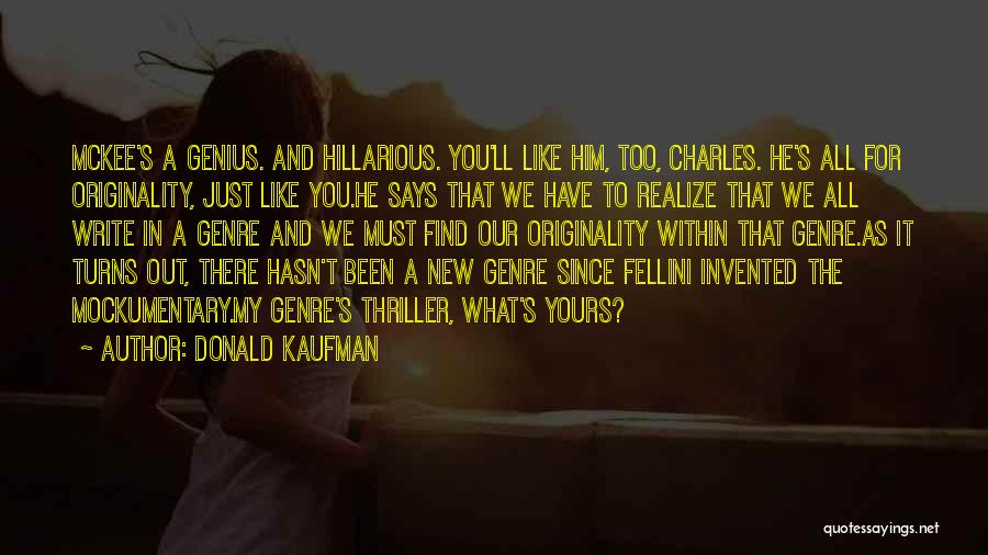 He'll Realize Quotes By Donald Kaufman