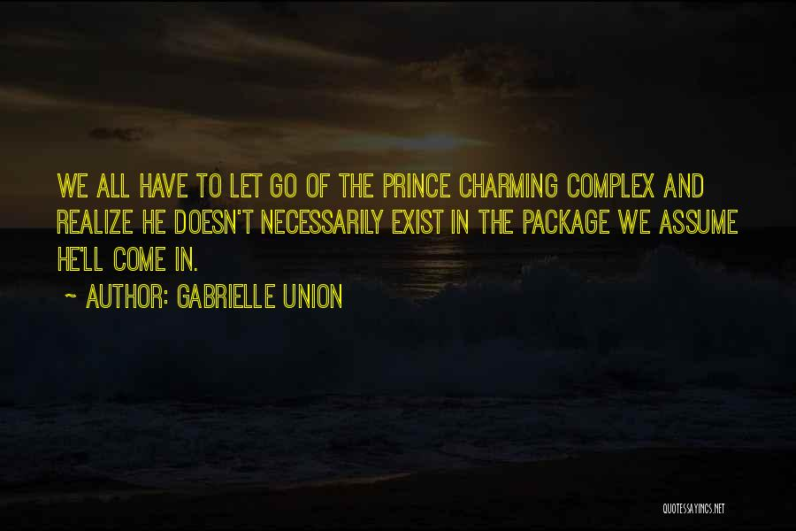 He'll Realize Quotes By Gabrielle Union