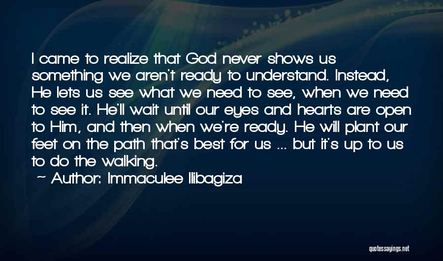 He'll Realize Quotes By Immaculee Ilibagiza