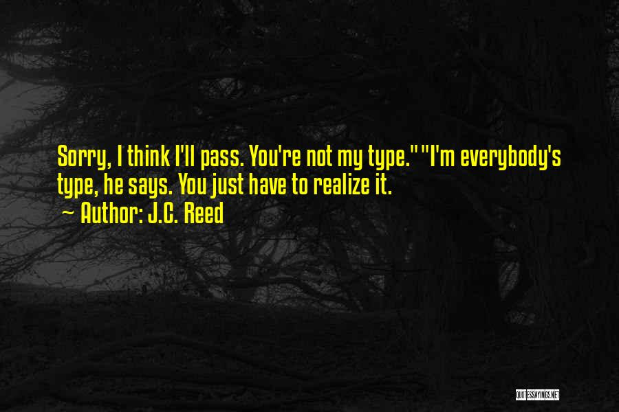 He'll Realize Quotes By J.C. Reed