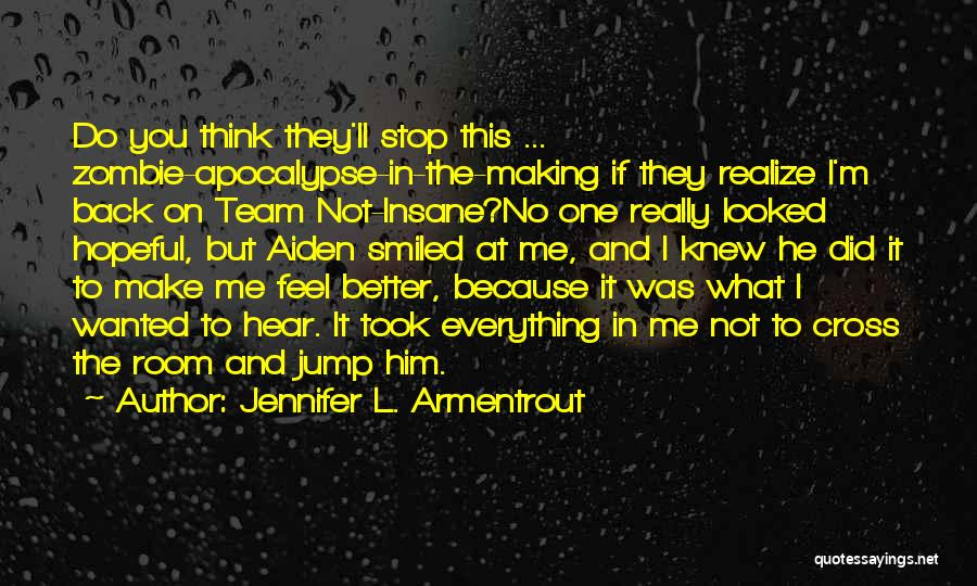 He'll Realize Quotes By Jennifer L. Armentrout