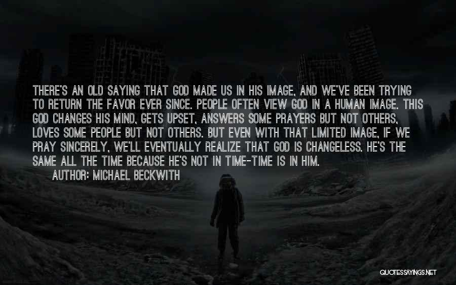 He'll Realize Quotes By Michael Beckwith