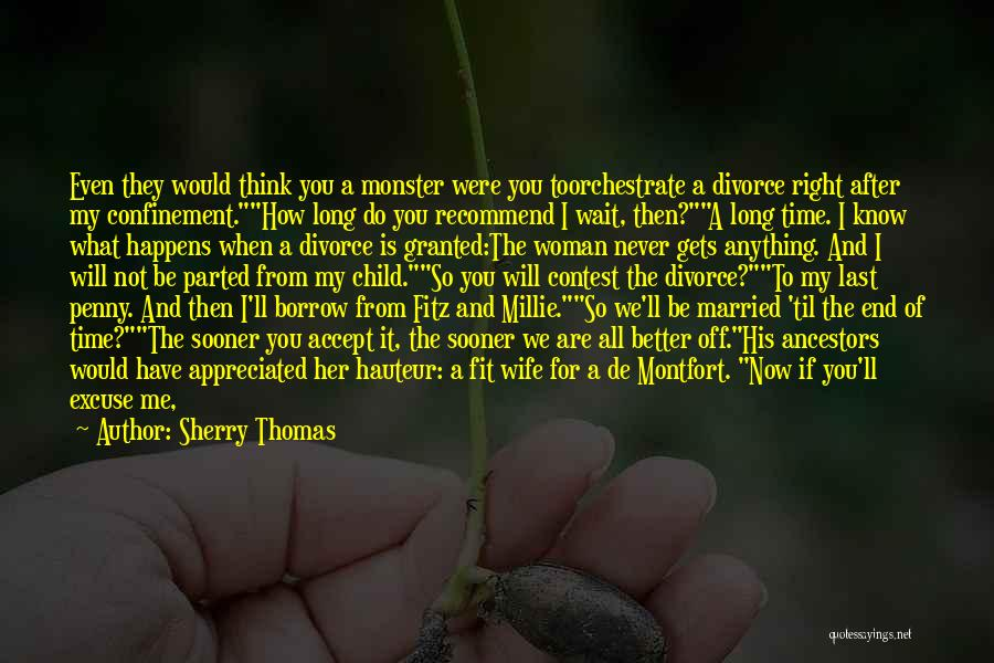 He'll Realize Quotes By Sherry Thomas