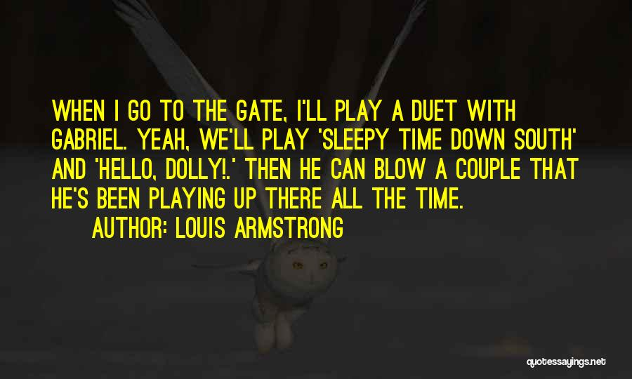 Hello Dolly Quotes By Louis Armstrong