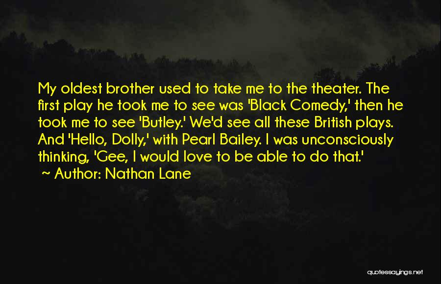Hello Dolly Quotes By Nathan Lane