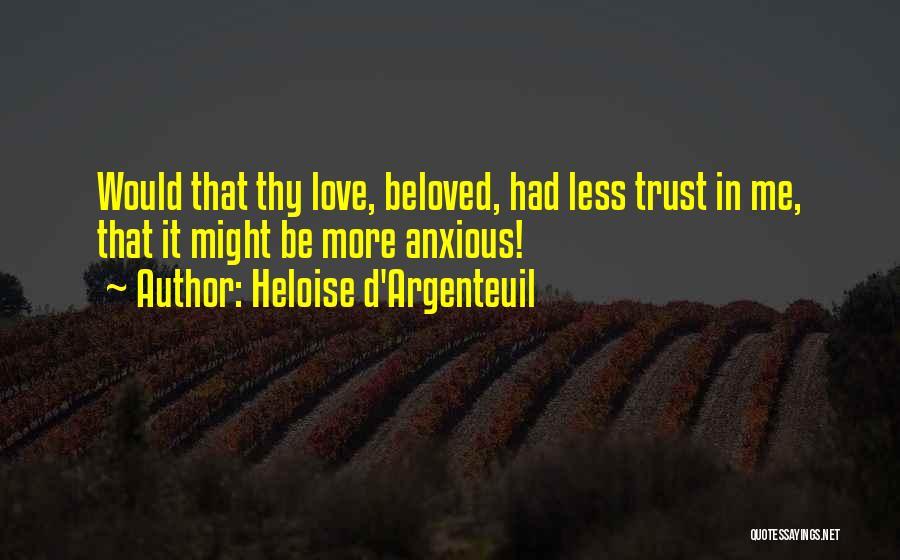 Heloise D'Argenteuil Quotes 1223164
