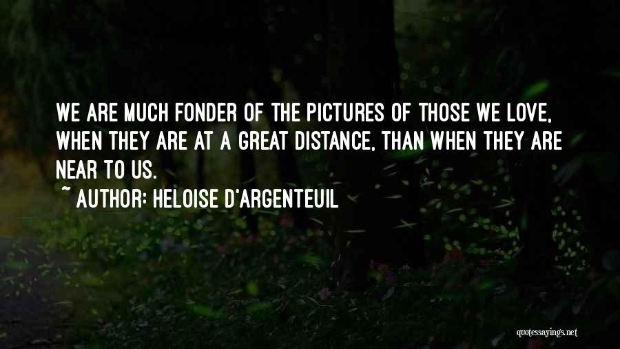 Heloise D'Argenteuil Quotes 461111