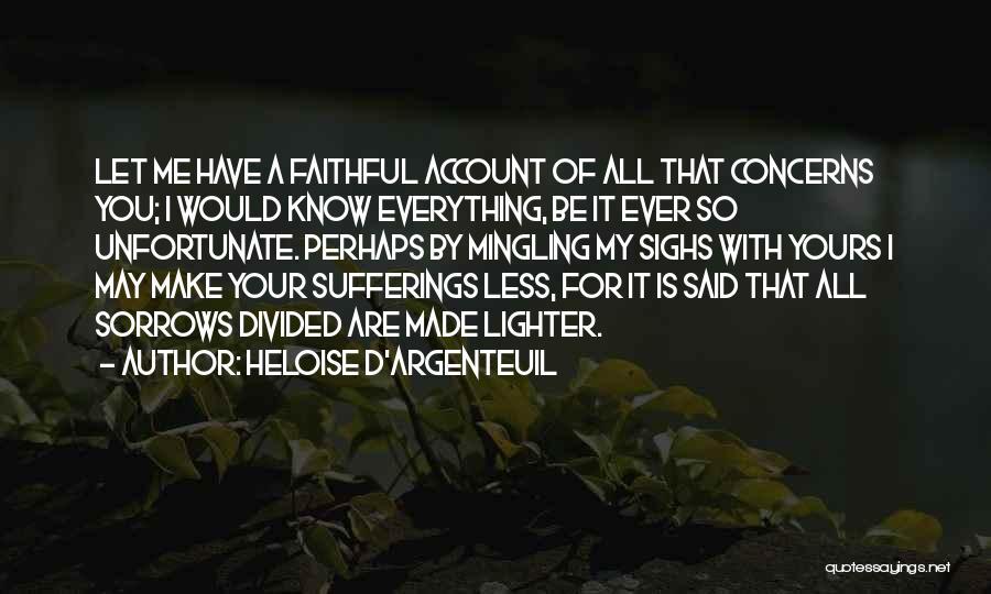 Heloise D'Argenteuil Quotes 685809