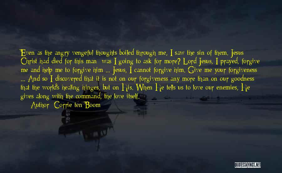 Help Me Oh Lord Quotes By Corrie Ten Boom