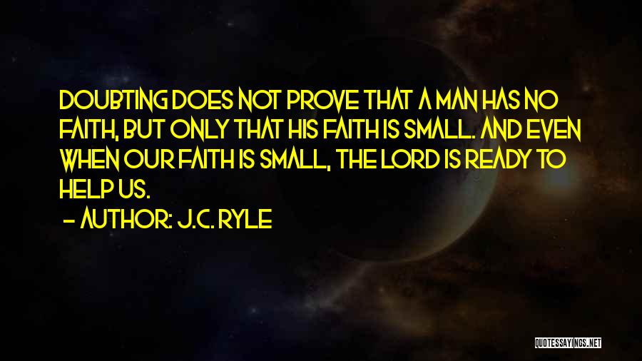 Help Me Oh Lord Quotes By J.C. Ryle